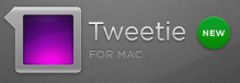 Tweetie for Mac